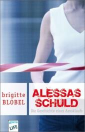 Brigitte Blobel - Alessas Schuld