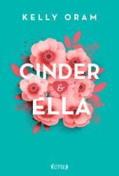 Kelly Oram - Cinder & Ella