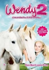 Wendy 2 Freundschaft für immer