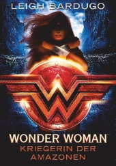 Leigh Bardugo - Wonder Woman