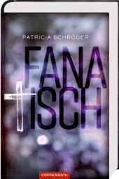Patricia Schröder - Fanatisch