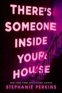 Stephanie Perkins JEMAND ist in deinem Haus