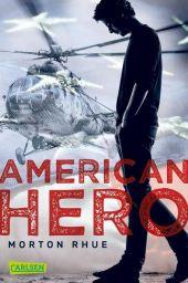Morton Rhue - American Hero