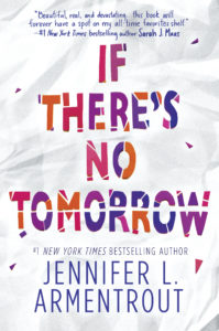 Jennifer L. Armentrout - Und wenn es kein Morgen gibt