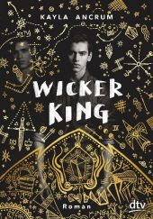 Kayla Ancrum - Wicker King