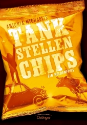 Antonia Michaelis Tankstellenchips
